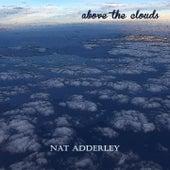 Above the Clouds von Nat Adderley