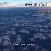 Above the Clouds von Laurindo Almeida