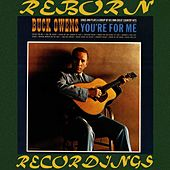 You're for Me (HD Remastered) by Buck Owens