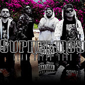 Supremacy by Clan Hueso Duro