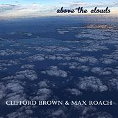 Above the Clouds by Clifford Brown
