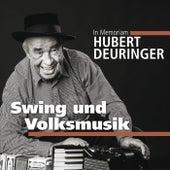 Hubert Deuringer (In Memoriam 2) von Various Artists