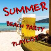 Summer Beach Party Playlist von Various Artists