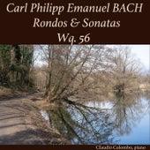 Carl Philipp Emanuel Bach: Rondos & Sonatas, Wq. 56 von Claudio Colombo