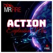 Action (Explosion Mix) de Mr. Fire