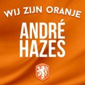 Wij Zijn Oranje by André Hazes Jr.
