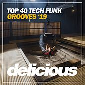 Top 40 Tech Funk Grooves '19 de Various Artists