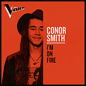 I'm On Fire (The Voice Australia 2019 Performance / Live) de Conor Smith