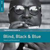 Rough Guide to Blind, Black & Blue by Various Artists
