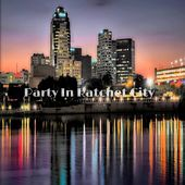 Party in Ratchet City by Two
