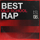 Best Old School Rap, Vol. 2 von Various Artists