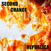 Second Chance by Republica