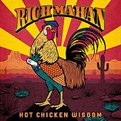 Hot Chicken Wisdom by Rich Mahan