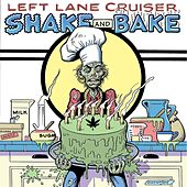 Sweat Love to Shine by Left Lane Cruiser