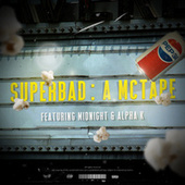 Super Bad: A McTape von Nick McLovin