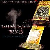 Trials von Demolish Ragheem