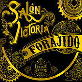 Forajido (Deluxe Edition) by Salon Victoria
