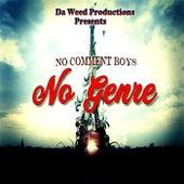 No Genre von No Comment Boys