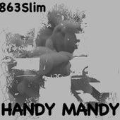 Handy Mandy by 863Slim