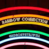 Rainbow Connection de GregoryStillWell