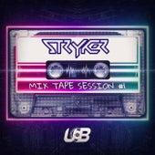 Stryker Mixtape #1 by Various Artists