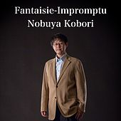 Fantasie-Impromptu (Remastered) by Nobuya  Kobori