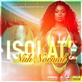 Nuh Normal by Isolate