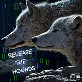 Release The Hounds de Lil Nobady