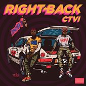Right Back by Ctvi