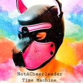 Time Machine by NotACheerleader