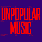 Unpopular Music de Various Artists