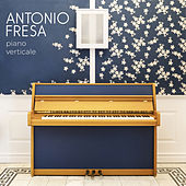Piano Verticale de Antonio Fresa