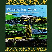 Whispering Hope (HD Remastered) by Bonnie Guitar