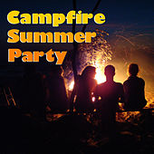 Campfire Summer Party by Various Artists
