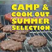 Camp & Cookout Summer Selection von Various Artists