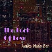 The Look Of Love de James Piano Bar