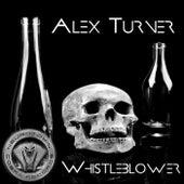 Whistleblower de Alex Turner
