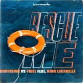 Rescue Me de DubVision