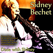 Dixie With Sidney von Sidney Bechet