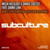 Won't Stop Searching (Sied van Riel Remix) by DJ Misja Helsloot