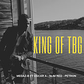 King Of Tbg von Medaz-B