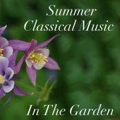 Summer Classical Music In The Garden de Various Artists