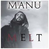 Melt by Manu Francois