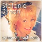 Sehnsucht nach Paris by Stefanie Simon