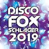 Discofox Schlager 2019 by Various Artists