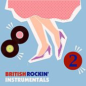 British Rockin' Instrumentals, Volume 2 von Various Artists