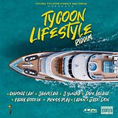 Tycoon Lifestyle Riddim by Various Artists