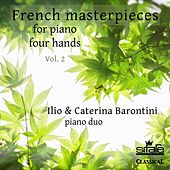 French Masterpieces for Piano Four Hands, Vol. 2 by Ilio Barontini