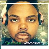 System Recovery by The Real Adonis