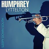 Sleepy Time Down South by Humphrey Lyttleton